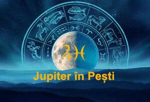 Jupiter în Pești